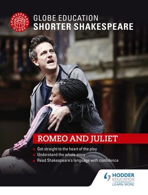 Globe Education Shorter Shakespeare: Romeo and Juliet Cover Image