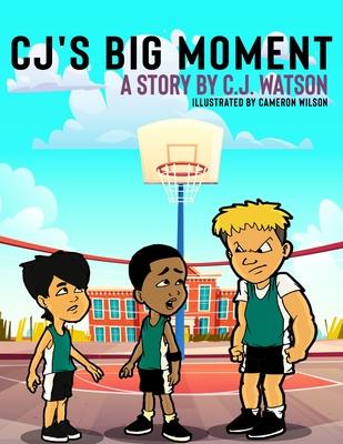 CJ's Big Moment Cover Image