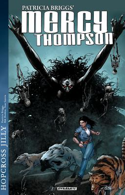 Mercy Thompson: Hopcross Jilly (mercy Thompson Novels) cover image