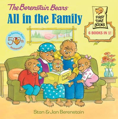 The Berenstain Bears: All in the Family Cover Image