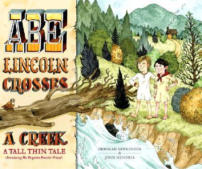 Abe Lincoln Crosses a Creek Cover