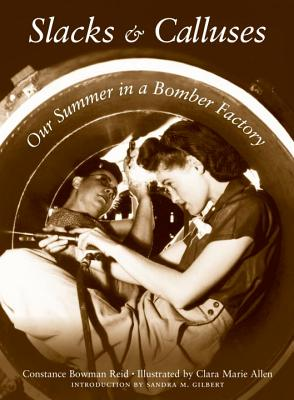 Slacks and Calluses: Our Summer in a Bomber Factory Cover Image