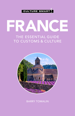 France - Culture Smart!: The Essential Guide to Customs & Culture Cover Image