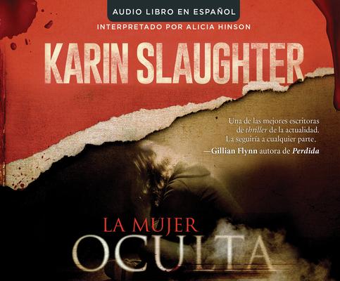 La Mujer Oculta (the Kept Woman): Una Novela (a Novel) Cover Image