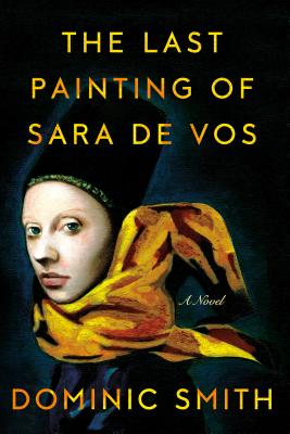The Last Painting of Sara de Vos: A Novel Cover Image