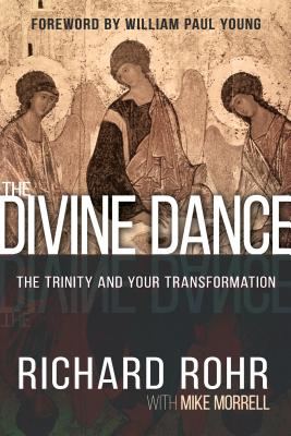 Divine Dance (International Only): The Trinity and Your Transformation Cover Image