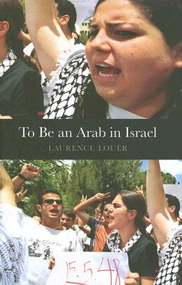 Cover for To Be an Arab in Israel (CERI Series in Comparative Politics and International Studies)