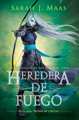 Heredera del fuego  / Heir of Fire (Trono de Cristal / Throne of Glass) Cover Image