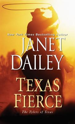 Texas Fierce (The Tylers of Texas #4) Cover Image