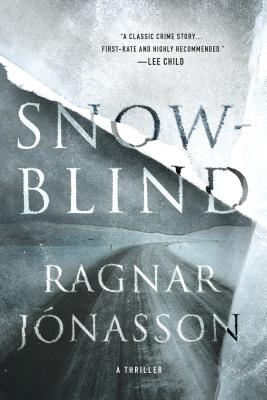 Snowblind: A Thriller (The Dark Iceland Series #1) Cover Image