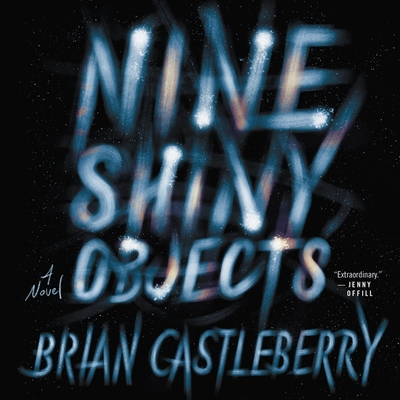 Nine Shiny Objects Cover Image
