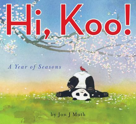 Hi, Koo!: A Year of Seasons Cover Image