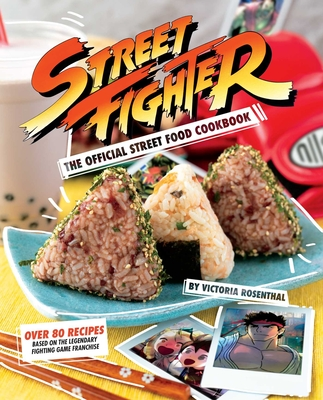 Street Fighter: The Official Street Food Cookbook Cover Image