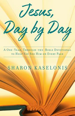 Jesus, Day by Day: A One-Year, Through-the-Bible Devotional to Help You See Him on Every Page Cover Image