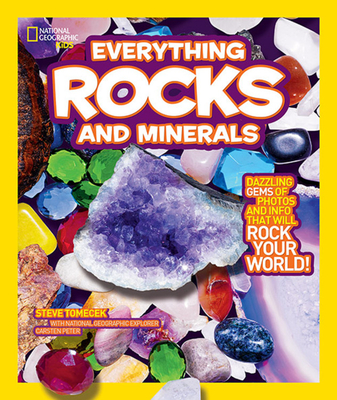 National Geographic Kids Everything Rocks and Minerals: Dazzling gems of photos and info that will rock your world Cover Image