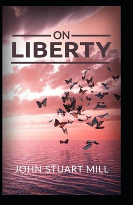 On Liberty: ( illustrated edtion ) Cover Image
