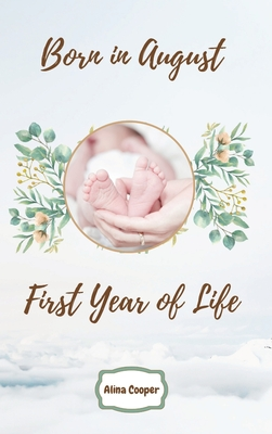 Born in August First Year of Life Cover Image