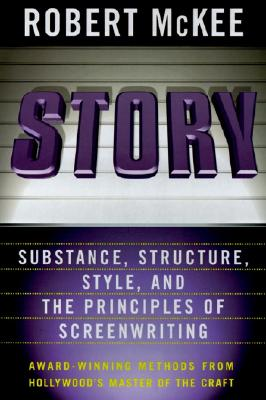 Story: Style, Structure, Substance, and the Principles of Screenwriting Cover Image