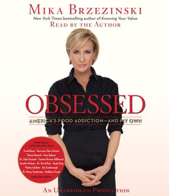 Obsessed: America's Food Addiction-And My Own Cover Image