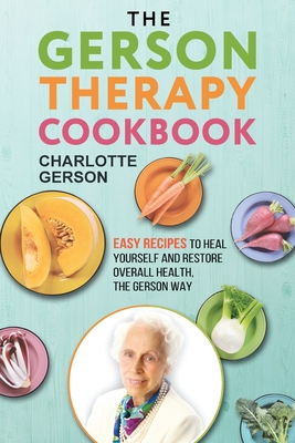 The Gerson Therapy Cookbook Cover Image