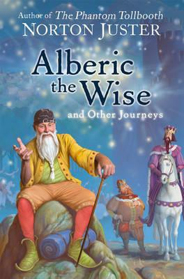 Alberic the Wise and Other Journeys Cover Image
