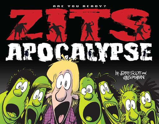 Zits Apocalypse: Are You Ready? Cover Image