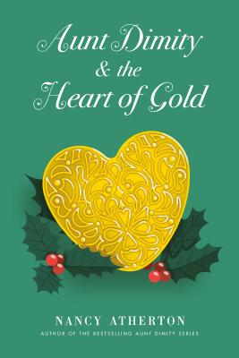 Aunt Dimity and the Heart of Gold (Aunt Dimity Mystery) Cover Image