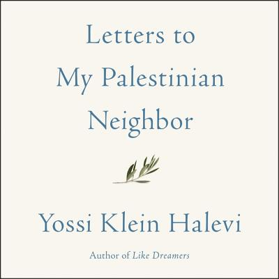 Letters to My Palestinian Neighbor Lib/E Cover Image