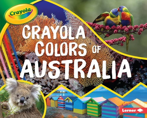 Crayola (R) Colors of Australia Cover Image