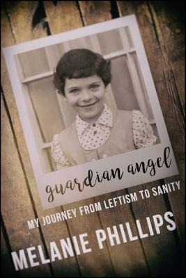 Guardian Angel: My Journey from Leftism to Sanity Cover Image