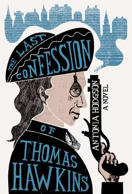 The Last Confession of Thomas Hawkins Cover