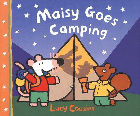 Maisy Goes Camping: A Maisy First Experience Book Cover Image