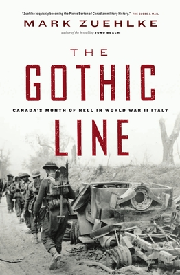 The Gothic Line: Canada's Month of Hell in World War II Italy Cover Image