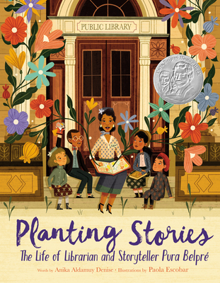 Planting Stories: The Life of Librarian and Storyteller Pura Belpré Cover Image
