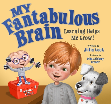 My Fantabulous Brain: Learning Helps Me Grow! Cover Image