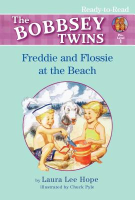 Cover for Freddie and Flossie at the Beach (Bobbsey Twins)