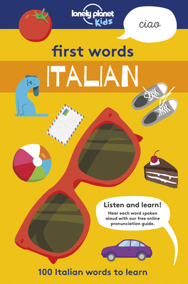 First Words - Italian: 100 Italian words to learn Cover Image