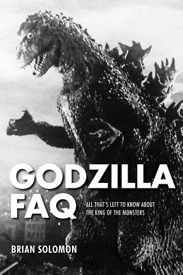Godzilla FAQ: All That's Left to Know about the King of the Monsters Cover Image