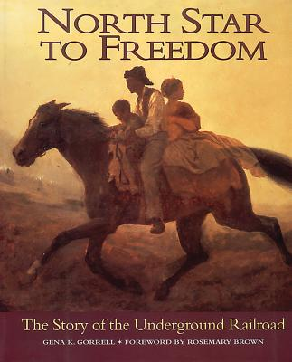 North Star to Freedom: The Story of the Underground Railroad cover