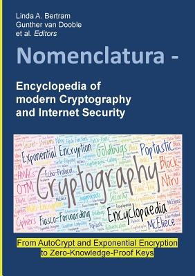 Nomenclatura - Encyclopedia of modern Cryptography and Internet Security Cover Image