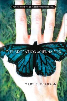 The Adoration of Jenna Fox Cover