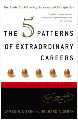The 5 Patterns of Extraordinary Careers Cover