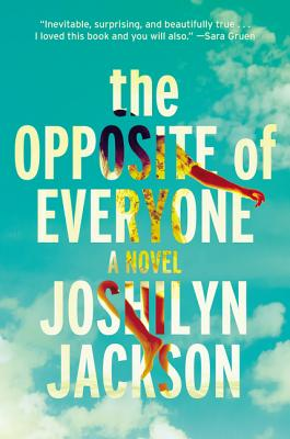 The Opposite of Everyone: A Novel Cover Image