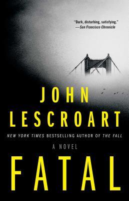Fatal: A Novel Cover Image