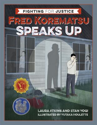 Fred Korematsu Speaks Up Cover Image