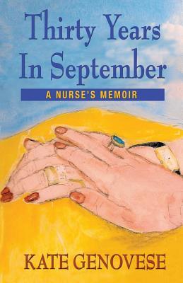 Thirty Years in September - A Nurse's Memoir Cover Image