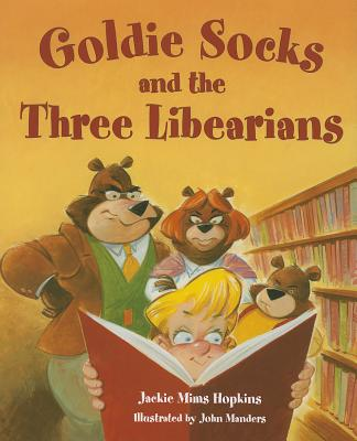 Goldie Socks and the Three Libearians Cover Image