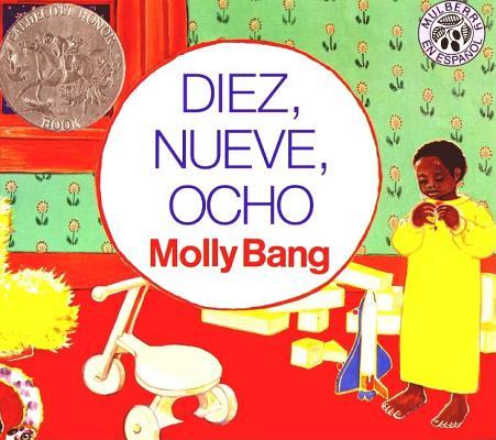 Diez, Nueve, Ocho: Ten, Nine, Eight (Spanish edition) Cover Image
