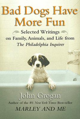 Bad Dogs Have More Fun Cover
