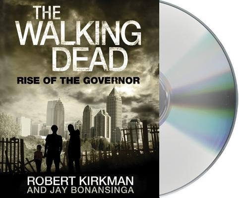 The Walking Dead Rise Of The Governor The Walking Dead Series 1